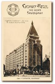 Cathay hotel Shangai 1930